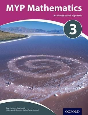 MYP Mathematics 3 Course Book - Rose Harrison