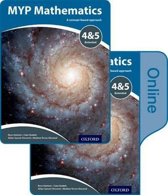 MYP Mathematics 4 & 5 Extended: Print and Online Course Book Pack - Marlene Torres-Skoumal
