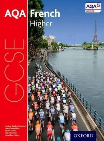 AQA GCSE French: Higher Student Book - Corinne Dzuilka-Heywood