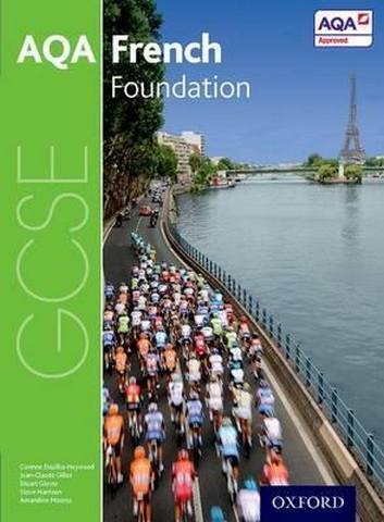 AQA GCSE French: Foundation Student Book - Steve Harrison