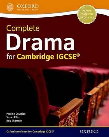 Complete Drama for Cambridge IGCSE - Pauline Courtice
