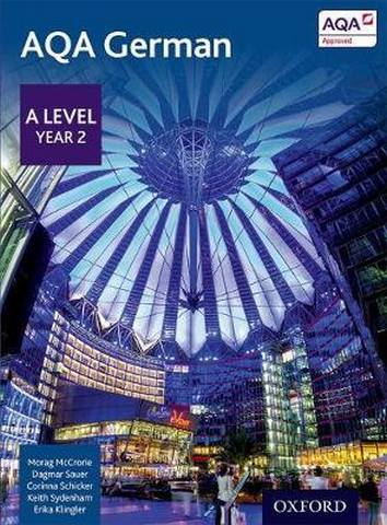 AQA A Level Year 2 German Student Book - Morag McCrorie