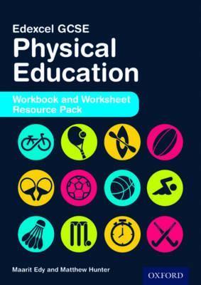 Edexcel GCSE Physical Education: Workbook and Worksheet Resource Pack - Maarit Edy