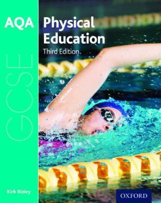 AQA GCSE Physical Education: Student Book - Kirk Bizley