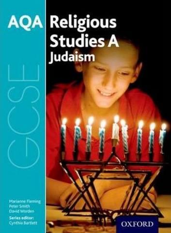 GCSE Religious Studies for AQA A: Judaism - Cynthia Bartlett