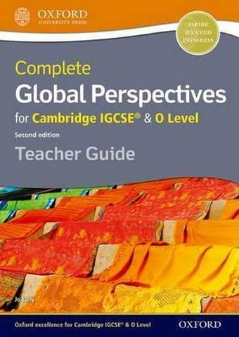 Complete Global Perspectives for Cambridge IGCSE (R) & O Level Teacher Guide - Jo Lally