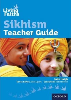 Living Faiths Sikhism Teacher Guide - Julie Haigh