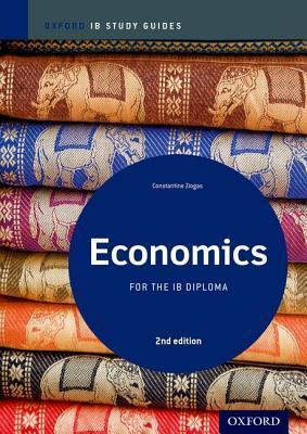 Economics Study Guide: Oxford IB Diploma Programme - Constantine Ziogas