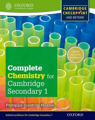 Complete Chemistry for Cambridge Lower Secondary: Cambridge Checkpoint and beyond - Philippa Gardom-Hulme
