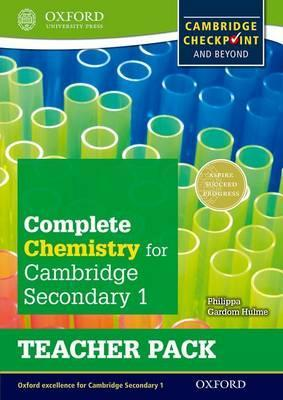 Complete Chemistry for Cambridge Lower Secondary Teacher Pack: For Cambridge Checkpoint and beyond - Philippa Gardom-Hulme