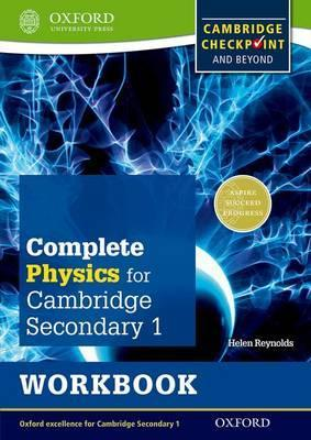 Complete Physics for Cambridge Lower Secondary Workbook: For Cambridge Checkpoint and beyond - Helen Reynolds