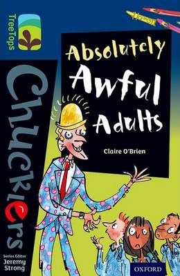 Oxford Reading Tree TreeTops Chucklers: Level 14: Absolutely Awful Adults - Claire O'Brien