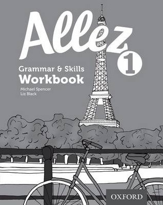 Allez: Grammar & Skills Workbook 1 (8 pack) - Liz Black