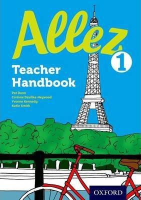 Allez: Teacher Handbook 1 - Pat Dunn