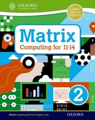 Matrix Computing for 11-14: Student Book 2 - Alison Page