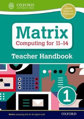 Matrix Computing for 11-14: Teacher Handbook 1 - Diane Levine