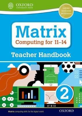 Matrix Computing for 11-14: Teacher Handbook 2 - Diane Levine