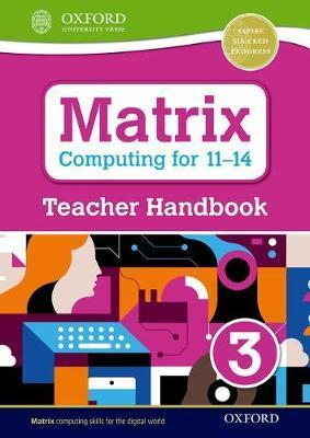 Matrix Computing for 11-14: Teacher Handbook 3 - Diane Levine
