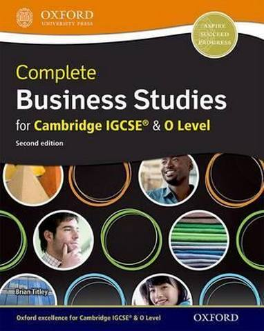 Complete Business Studies for Cambridge IGCSE and O Level - Brian Titley