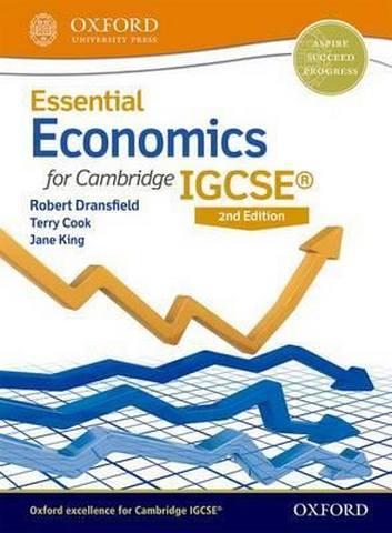 Essential Economics for Cambridge IGCSE (R) Student Book - Robert Dransfield