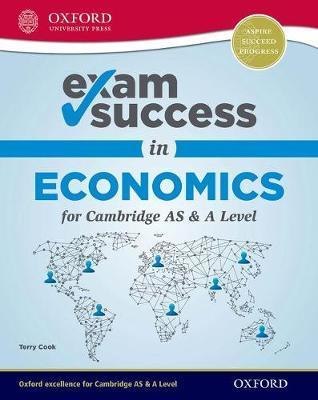 Exam Success in Economics for Cambridge AS & A Level - Terry Cook