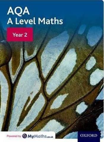 AQA A Level Maths: Year 2 Student Book - David Bowles