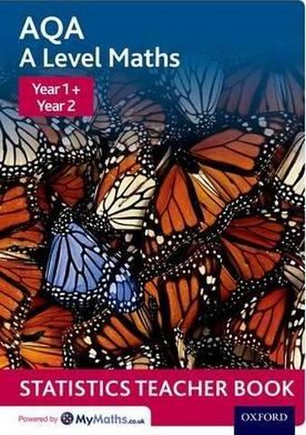 AQA A Level Maths: Year 1 + Year 2 Statistics Teacher Book - David Baker