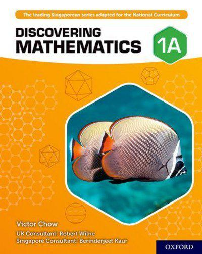 Discovering Mathematics: Student Book 1A - Victor Chow