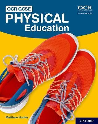 OCR GCSE Physical Education: Student Book - Matthew Hunter