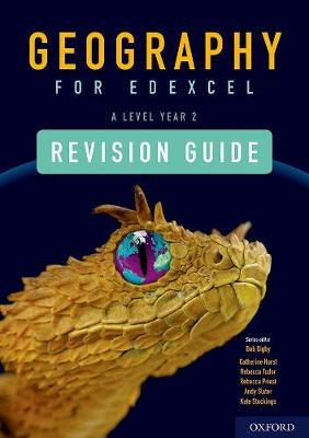 Geography for Edexcel A Level Year 2 Revision Guide - Bob Digby