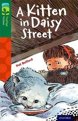 Oxford Reading Tree TreeTops Fiction: Level 12 More Pack B: A Kitten in Daisy Street - Pat Belford