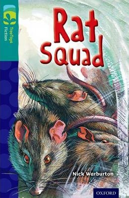 Oxford Reading Tree TreeTops Fiction: Level 16 More Pack A: Rat Squad - Nick Warburton