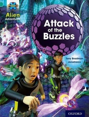 Project X: Alien Adventures: Turquoise: Attack Buzzles - Tony Bradman