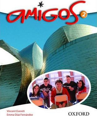 Amigos: Student Book 2 - Vincent Everett