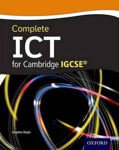 Complete ICT for IGCSE (R) - Stephen Doyle