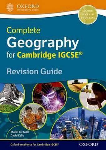 Complete Geography for Cambridge IGCSE (R) Revision Guide - Muriel Fretwell