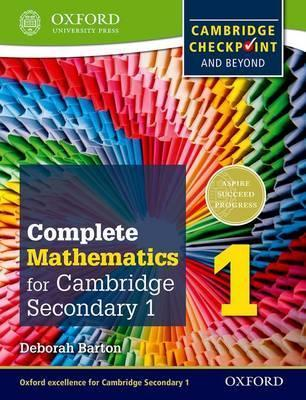 Complete Mathematics for Cambridge Lower Secondary 1: Cambridge Checkpoint and beyond - Deborah Barton