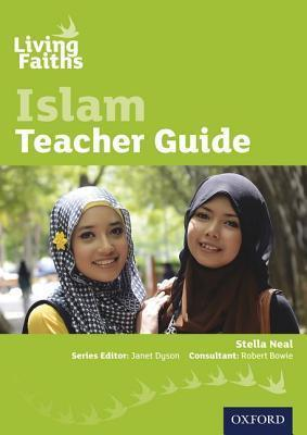 Living Faiths Islam Teacher Guide - Stella Neal