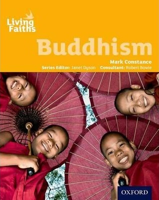 Living Faiths Buddhism Student Book - Mark Constance