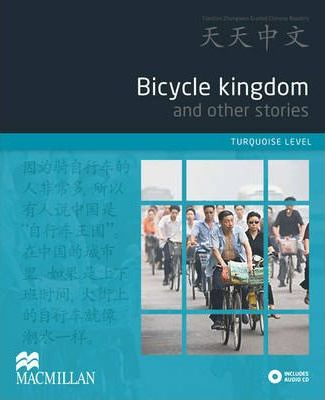 Bicycle Kingdom and Other Stories: Turquoise Level - Zhu Yong