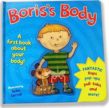 Boris's Body: A first body book. - Spike Gerrell