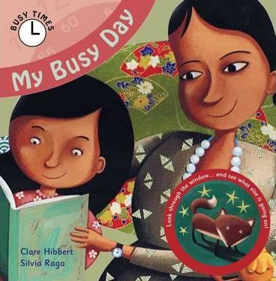 My Busy Day - Clare Hibbert