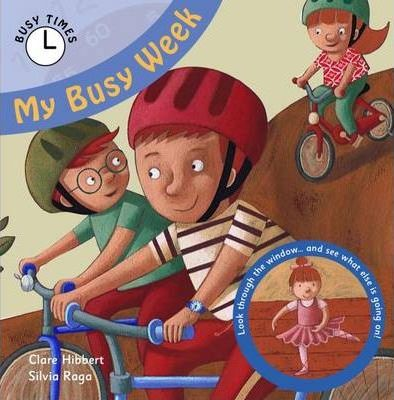 My Busy Week - Clare Hibbert