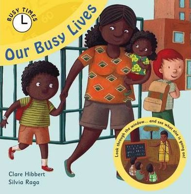 Our Busy Lives - Clare Hibbert