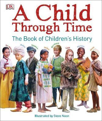A Child Through Time - Phil Wilkinson