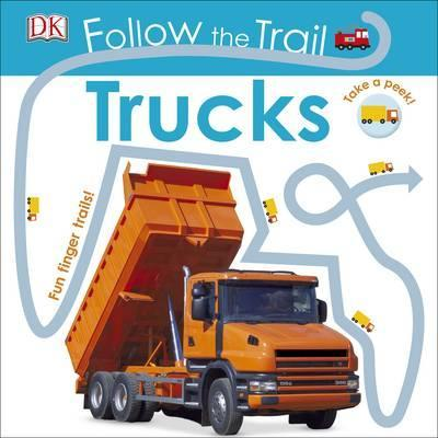 Follow the Trail Trucks: Take a Peek! Fun Finger Trails! - DK