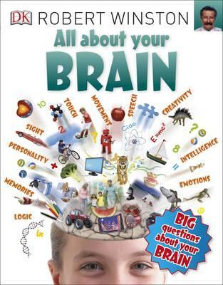 All About Your Brain - Robert Winston