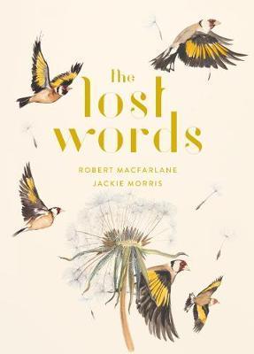 The Lost Words - Robert Macfarlane