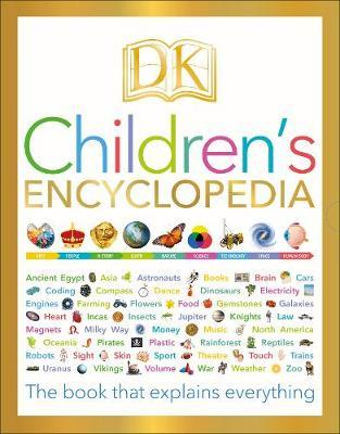 DK Children's Encyclopedia: The Book that Explains Everything - DK