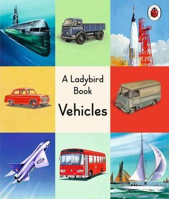 A Ladybird Book: Vehicles - Robert Ayton